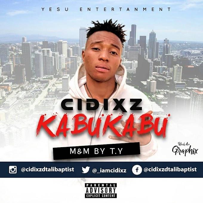 [New Music]  Download Cidixz_Kabukabu.mp3