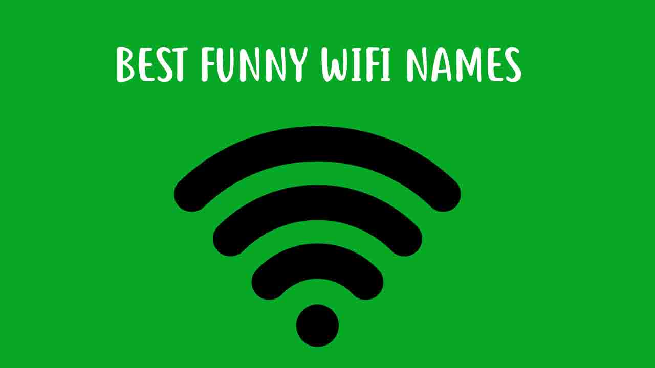 500+ Best Funny WiFi SSID Names To Shock Your Neighbor or Anyone in