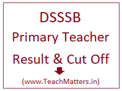 image : DSSSB PRT Result 2018 Cut Off Marks @ TeachMatters.in