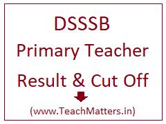 image : DSSSB PRT Result 2021 Cut Off Marks @ TeachMatters.in