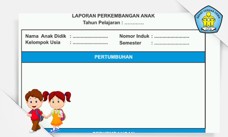 Download Contoh Laporan Perkembangan Anak PAUD Kurikulum 2013 Format Microsoft Word - Gratis