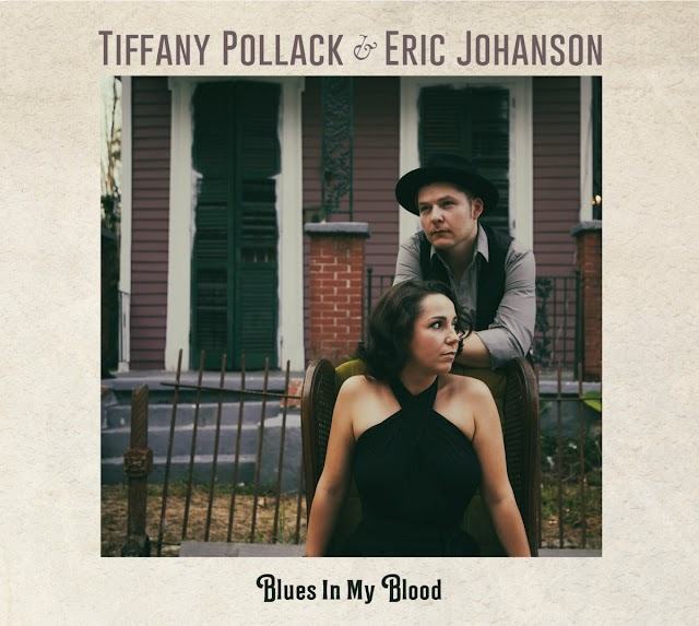 """Listen to """"Blues In My Blood"""" album by Tiffany Pollack & Eric Johanson on Bandcamp"""