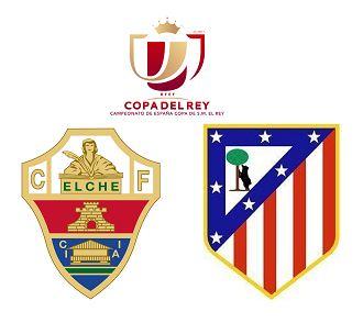 Elche vs Atletico Madrid highlights | Copa Del Rey