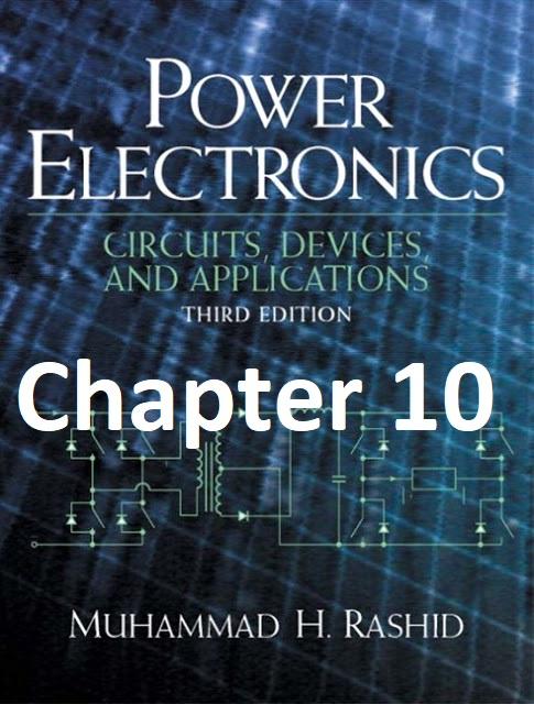 pdf chapter 10 power electronics by m h rashid chapter 10