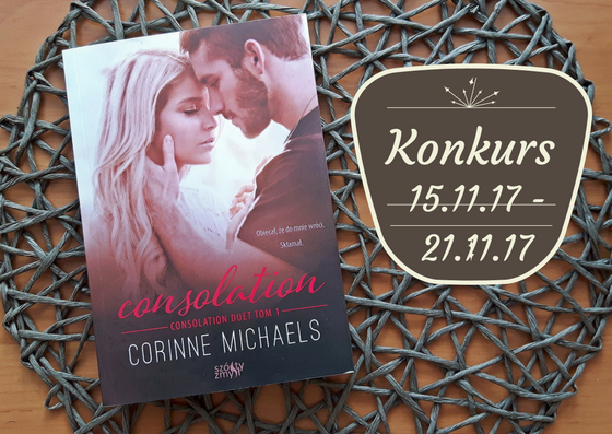 "KONKURS ""Consolation"" Corinne Michaels"