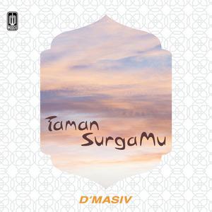 D'Masiv - Taman Surgamu