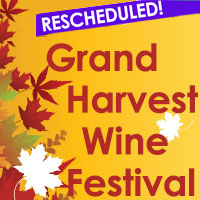 Grand Harvest Wine Festival Rescheduled