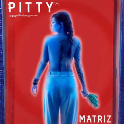 Pitty - Matriz
