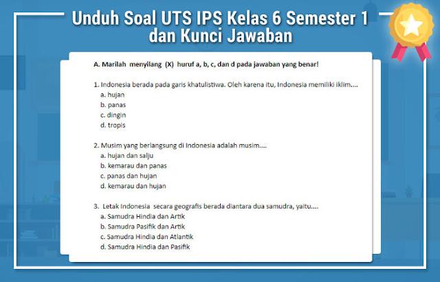 Soal UTS IPS Kelas 6 Semester 1 dan Kunci Jawaban