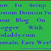 How To Setup Custom Domain To Blogger