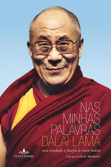 Nas minhas palavras Uma introdução à filosofia do mestre budista Dalai Lama