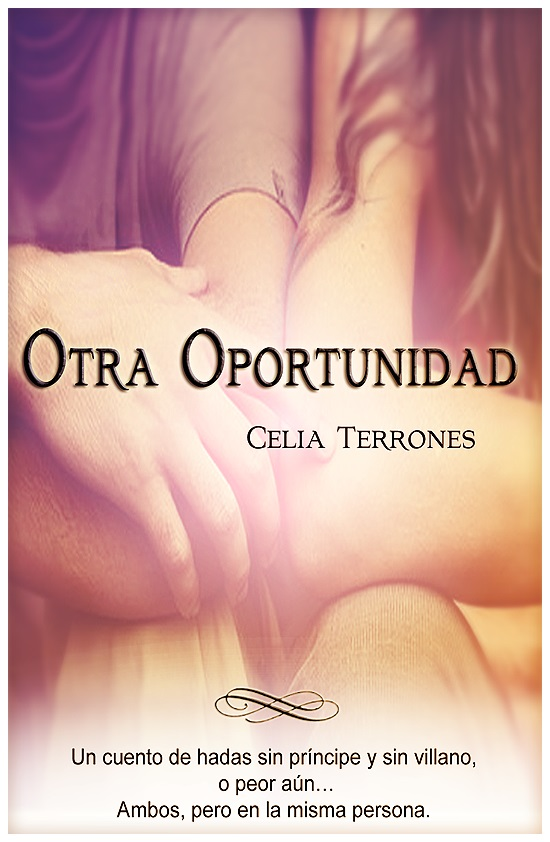 Otra oportunidad – Celia Terrones