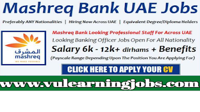 Mashreq Bank Careers | Jobs In Middle East & Europe