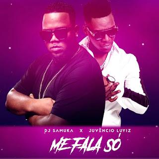 Resultado de imagem para DJ Samuka - Me Fala Só (feat. Juvêncio Luyiz)