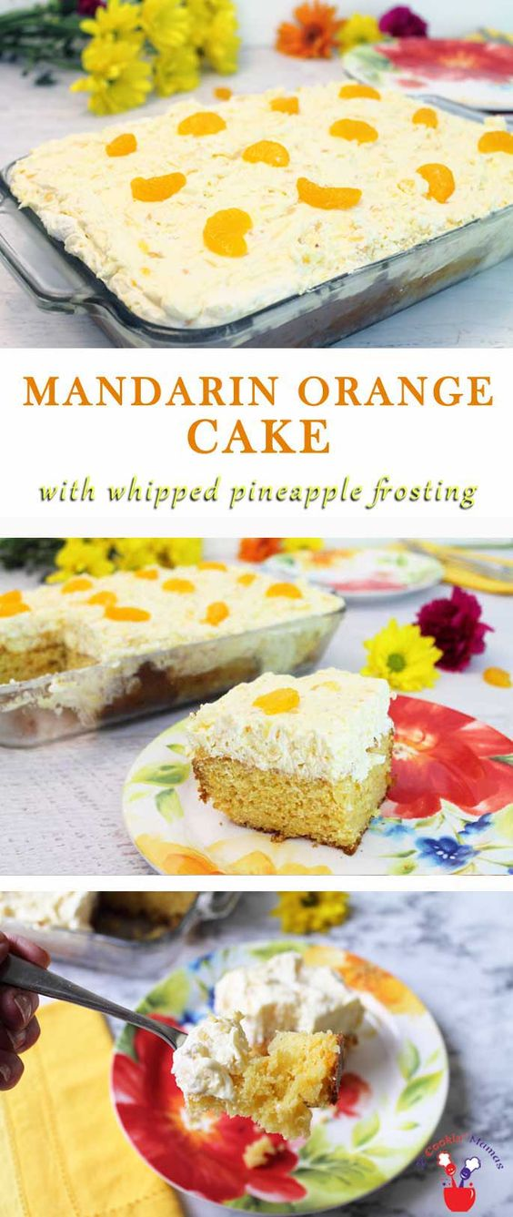 MANDARIN ORANGE CAKE with WHIPPED PINEAPPLE FROSTING