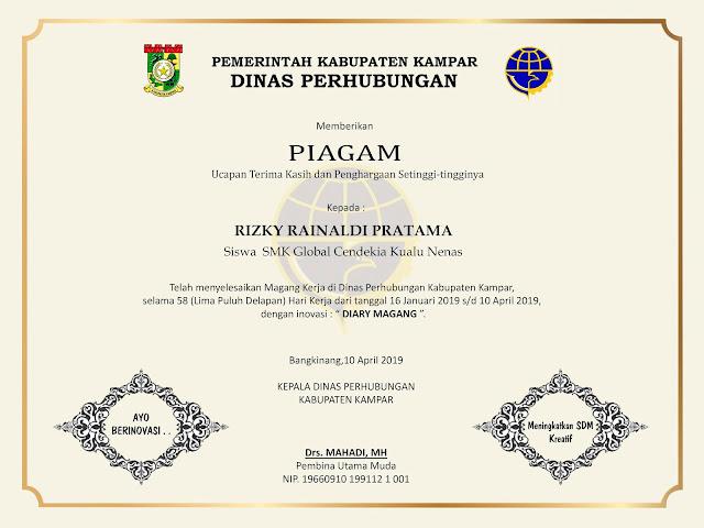 Sertifikat yang diberikan oleh Suatu Instansi Pemerintahan kepada Siswa/I Prakering atau Magang Kerja atau Praktek Kerja Lapangan (PKL)