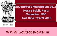 Government Recruitment 2016 for 800 Notary Public Posts Apply Online Here