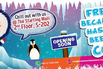 Dream World Indoor Playland di Starling & IOI City Mall, Putrajaya Dibuka tidak Lama lagi !