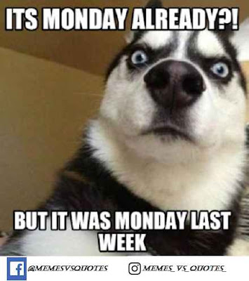 But it was monday last week