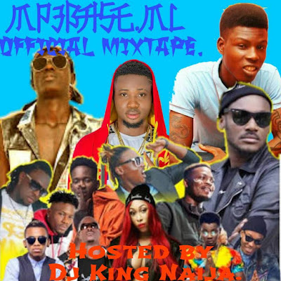 [Mixtape]MP3BASE.ML Ft.DJKING NAIJA__OFFICAL MIXTAPE (DJKING NAIJA)