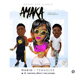 Mario ft. Tswag Lee - Amaka