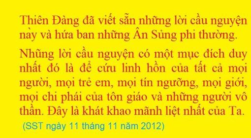 Lời cầu nguyện với vô số những lời tạ ơn Chúa Cha được thốt lên để đền tạ tội lỗi của các con, có thể cứu thế giới