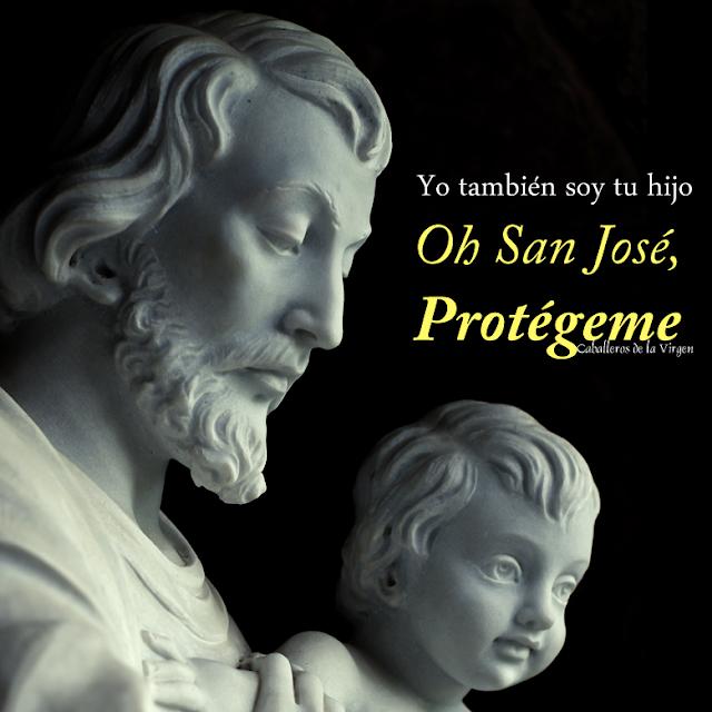 VIRGEN MARÍA, RUEGA POR NOSOTROS : SAN JOSE - ORACIONES