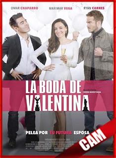 La Boda de Valentina (2018) | DVDRip Latino HD GDrive 1 Link