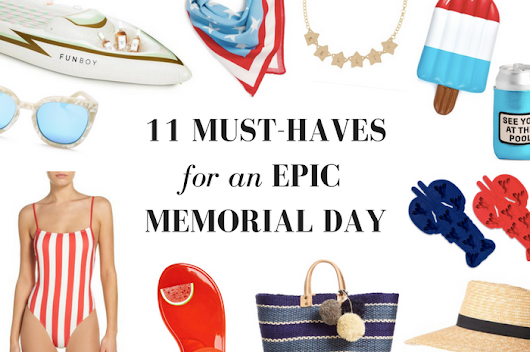 11 Must-Haves for an Epic Memorial Day