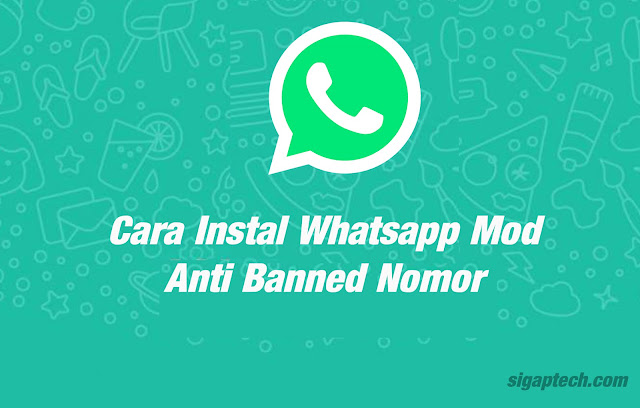 Cara Instal Whatsapp Mod Anti Banned Nomor