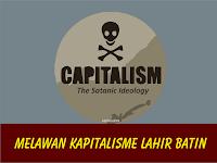 Melawan Kapitalisme Lahir Batin