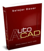 Download ebook modul panduan belajar autocad lengkap dari pemula tutorial 2d 3d mudah cepat lengkap video tips trik menguasai autocad 2010,2011,2012,2013