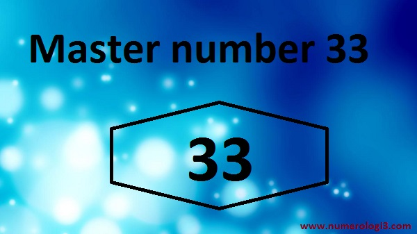 Master Number 33 - Numerology In Hyderabad | Numerologist