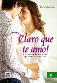 [Resenha] Claro que Te Amo! - Tammy Luciano