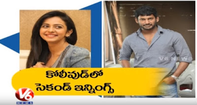Rakul Preet's Second Innings In Kollywood  Rakul to team up with Vishal  Tollywood Gossips