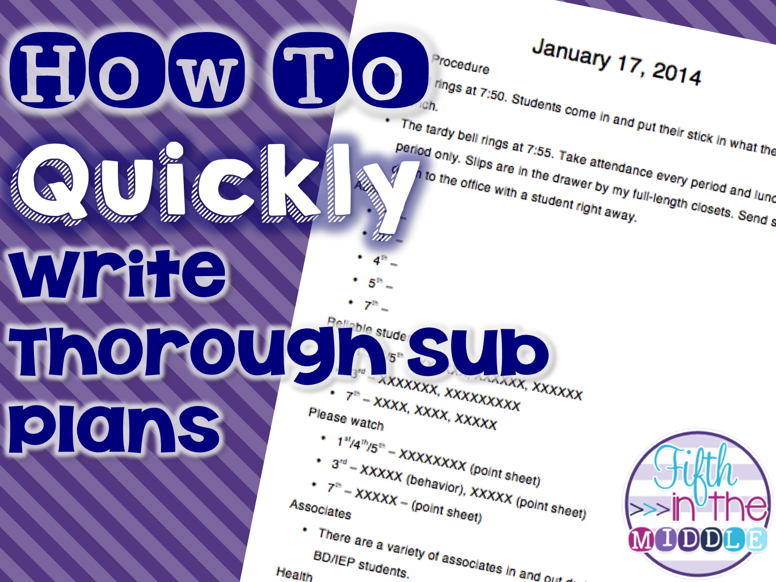 Bright idea how to quickly write thorough sub plans for Quick will template