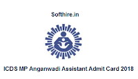 ICDS MP Anganwadi Assistant Admit Card