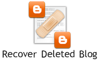 recover deleted blogger blog