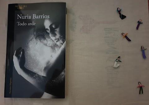 «Todo arde» de Nuria Barrios (Alfaguara)