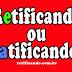 Retificando ou ratificando? Qual a diferença?