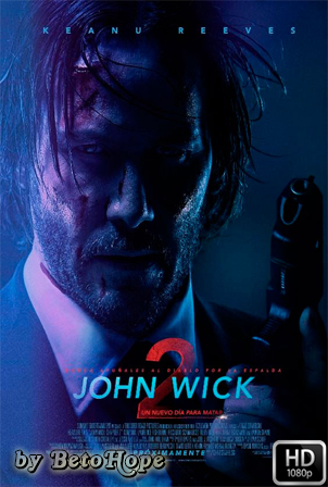 John Wick 2: Un Nuevo Dia Para Matar [1080p] [Latino-Ingles] [MEGA]