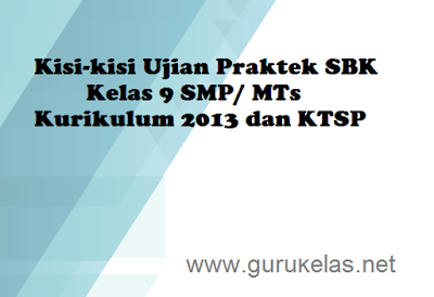 Contoh Kisi-kisi Ujian Praktek SBK Kelas 9