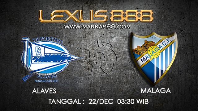 PREDIKSI BOLA ~ PREDIKSI TARUHAN BOLA ALAVES VS MALAGA 22 DESEMBER 2017 (Spanish La Liga)