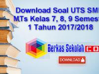 Download Soal UTS SMP/ MTs Kelas 7, 8, 9 Semester 1 Tahun 2017/2018