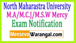 North Maharastra University M.A/M.C.J/M.S.W Mercy Chance Apr-May 2017 Exam Notificaiton