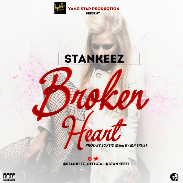 Music:Stankeez-Broken heart