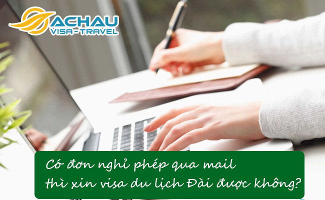 co don nghi phep qua mail thi xin visa du lich dai duoc khong