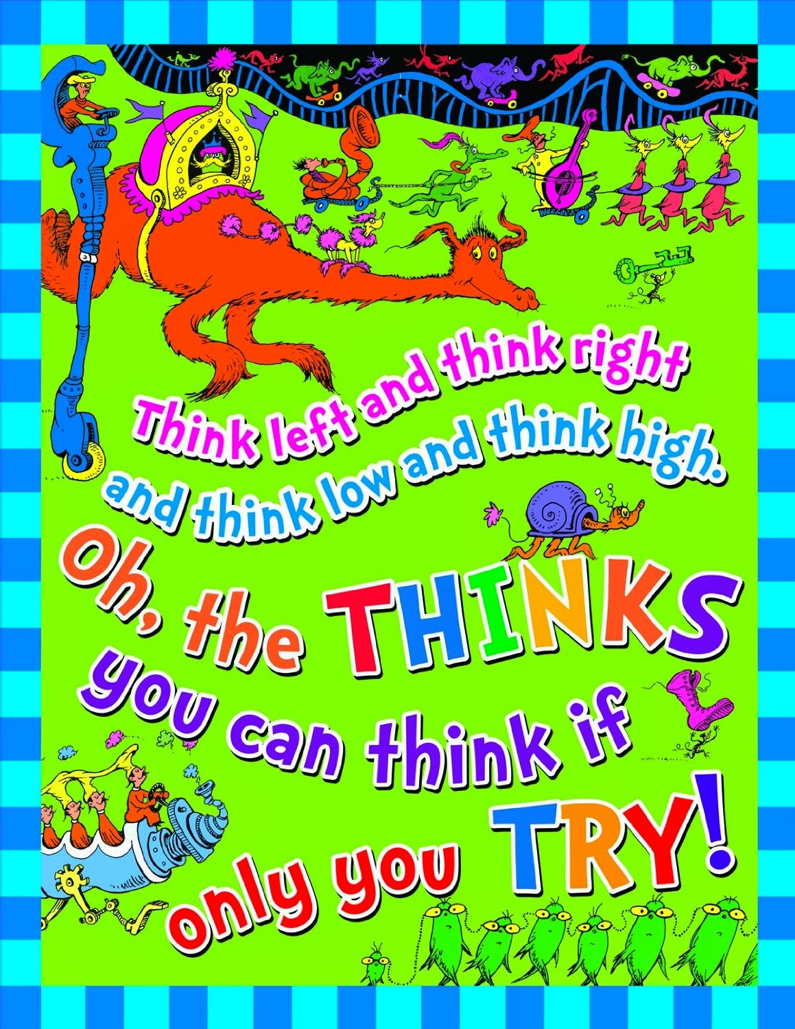 Dr Seuss Think Left Think Right Poster
