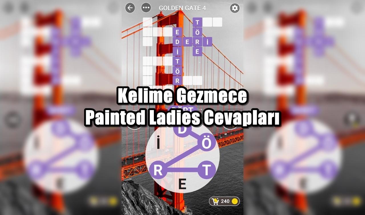 Kelime Gezmece Painted Ladies Cevaplari