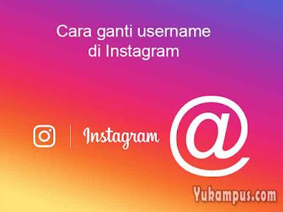 cara mengganti username nama pengguna instagram
